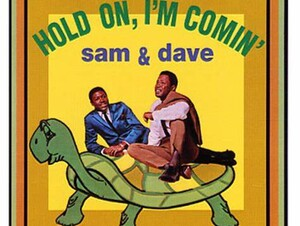 Sam and Dave  Hold On