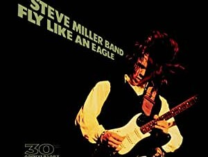Steve Miller  Fly Like An Eagle